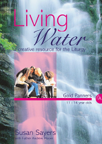LIVING WATER GOLD PANNERS YEAR A