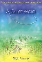 A QUIET WORD