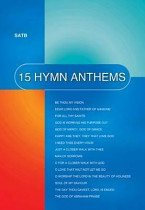 15 HYMN ANTHEMS SATB