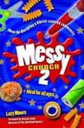 MESSY CHURCH 2