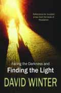 FACING THE DARKNESS & FINDING THE LIGHT