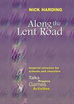ALONG THE LENT ROAD