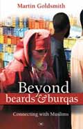 BEYOND BEARDS AND BURQAS