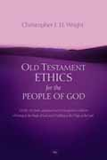 OLD TESTAMENT ETHICS FOR PEOPLE OF GOD