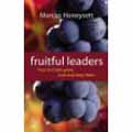 FRUITFUL LEADERS: HOW TO MAKE GROW LOVE AND KEEP THEM