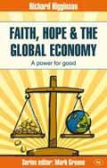 FAITH, HOPE AND THE GLOBAL ECONOMY