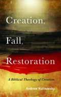 CREATION FALL RESTORATION