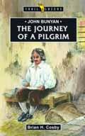 JOHN BUNYAN JOURNEY OF A PILGRIM