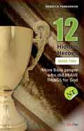 12 HIDDEN HEROES NEW TESTAMENT BOOK 2
