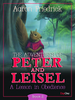 ADVENTURES OF PETER & LIESEL BOOK 2