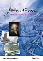 JOHN NEWTON THROUGH MANY DANGERS