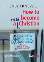 HOW TO BECOME A REAL CHRISTIAN