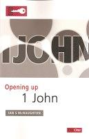 OPENING UP 1 JOHN