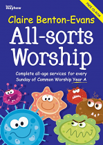 ALL SORTS WORSHIP YEAR A