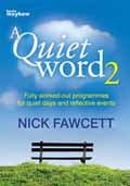 A QUIET WORD 2