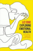 EXPLORING EMOTIONAL HEALTH