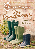 3 MINUTE PRAYERS FOR GRANDPARENTS