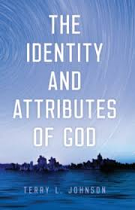 IDENTITY AND ATTRIBUTES OF GOD, THE