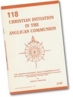 CHRISTIAN INITIATION IN THE ANGLICAN COMMUNION