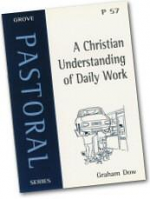 A CHRISTIAN UNDERSTANDING OF DAILY WORK