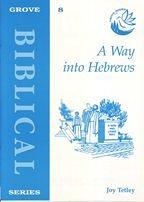 A WAY INTO HEBREWS