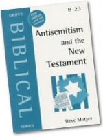 ANTISEMITISM AND THE NEW TESTAMENT