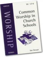 COMMON WORSHIP IN CHURCH SCHOOLS