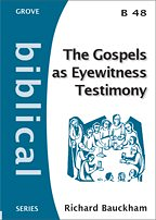GOSPELS AS EYEWITNESS TESTIMONY