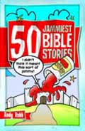 50 JAMMIEST BIBILE STORIES