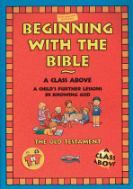BEGINNING WITH THE BIBLE OLD TESTAMENT