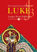 JB GOSPEL ACCORDING TO LUKE LARGER PRINT
