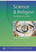 SCIENCE AND RELGION - THE MYTH OF CONFLICT