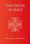 ORDER OF MASS - NEW ENGLISH TRANSLATION