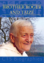 BROTHER ROGER AND TAIZE