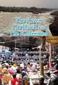THE RIVER THE ROCK AND THE REDEEMED