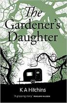 THE GARDENERS DAUGHTER