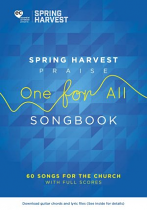 ONE FOR ALL SPRING HARVEST 2017 SONGBOOK