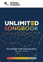 SPRING HARVEST UNLIMITED SONGBOOK