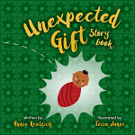 THE UNEXPECTED GIFT STORY BOOK