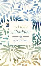 THE GRACE OF GRATITUDE