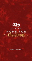 COMING HOME FOR CHRISTMAS TRACT PACK OF 25