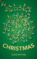 A VERY MESSY CHRISTMAS