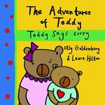 TEDDY SAYS SORRY