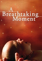 A BREATHTAKING MOMENT TRACT