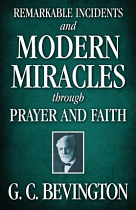 REMARKABLE INCIDENTS AND MODERN MIRACLES