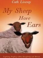 MY SHEEP HAVE EARS