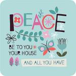 PEACE TO YOU COASTER