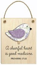 CHIRPS PLAQUE A CHEERFUL HEART