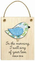 CHIRPS PLAQUE IN THE MORNING