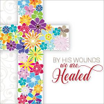 BY HIS WOUNDS EASTER CARD PACK OF 5
